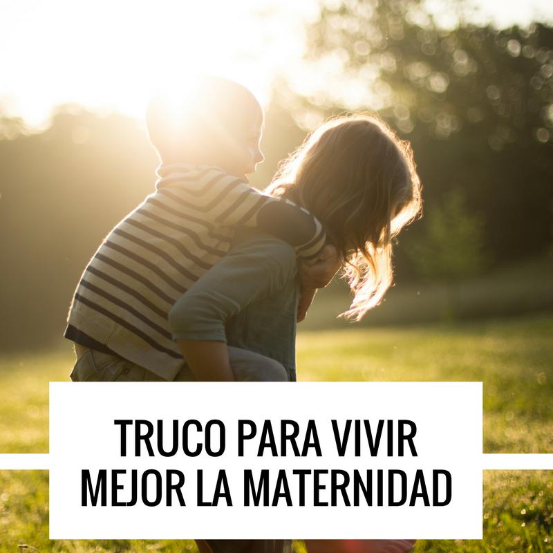vivir mejor la maternidad