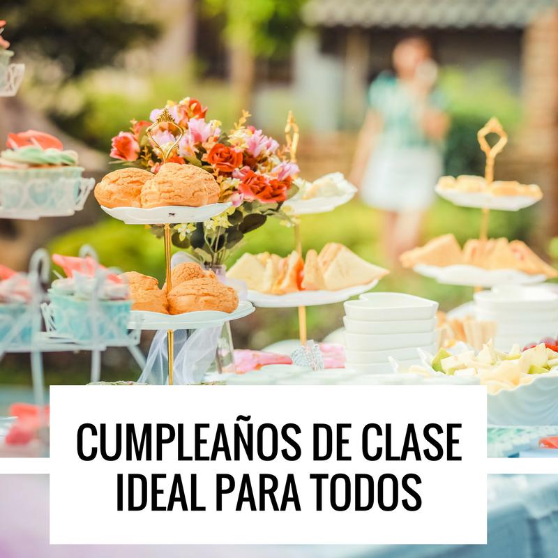 cumpleaños de clase ideal para todos