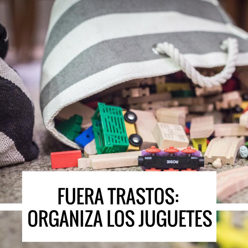 fuera trastos organizar juguetes